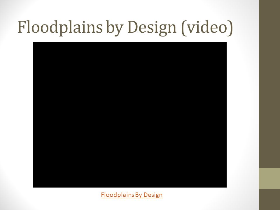 Floodplains by Design (video) Floodplains By Design