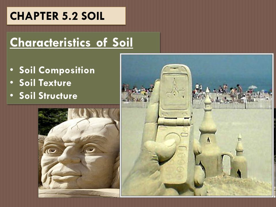 What is Soil? Regolith = small pieces of weathered rock MOONMOON MARSMARS EARTHEARTH