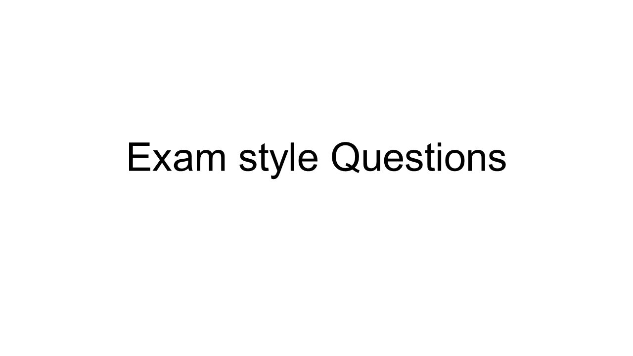 Exam style Questions