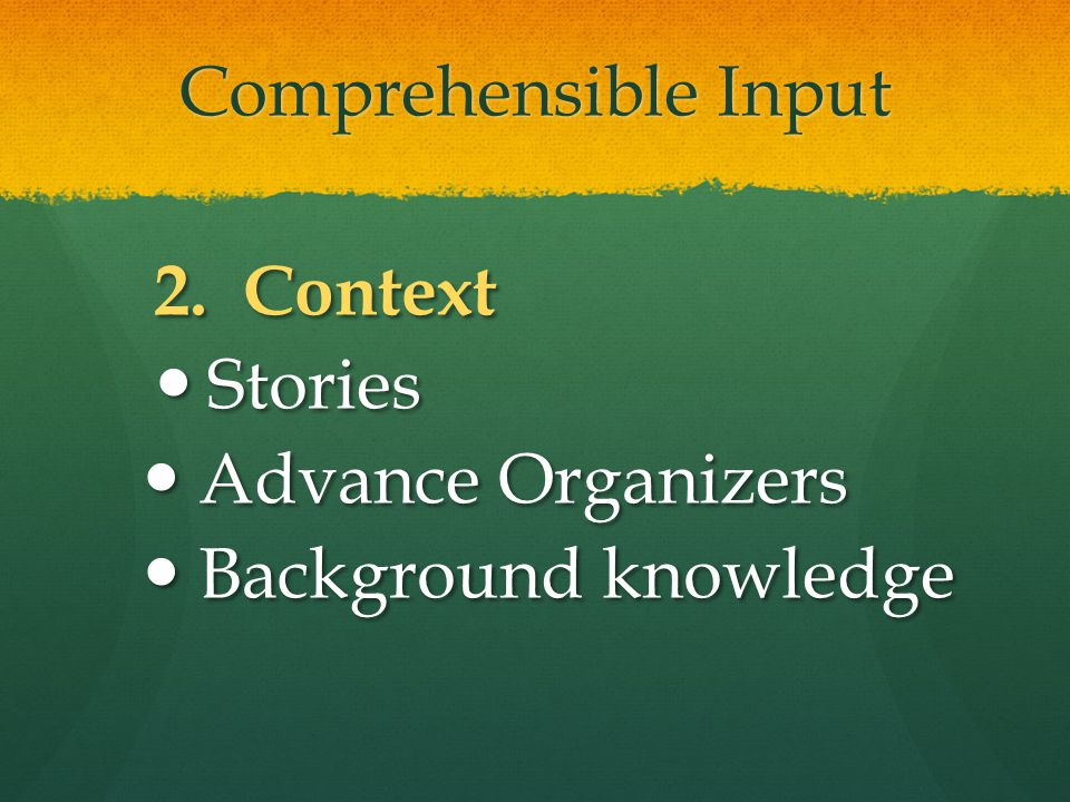 Comprehensible Input 2.