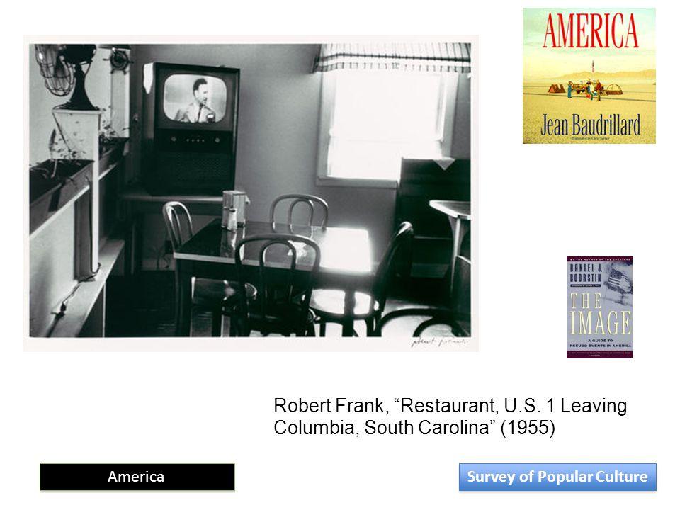 "Robert Frank, ""Restaurant, U.S. 1 Leaving Columbia, South Carolina"" (1955) America Survey of Popular Culture"