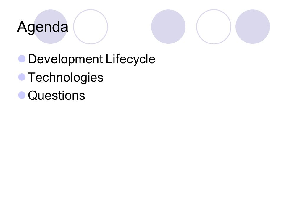 Agenda Development Lifecycle Technologies Questions