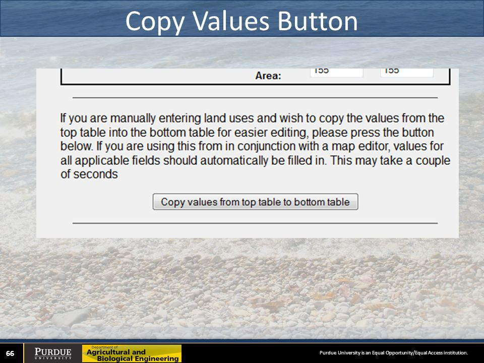 Copy Values Button 66 Purdue University is an Equal Opportunity/Equal Access institution.