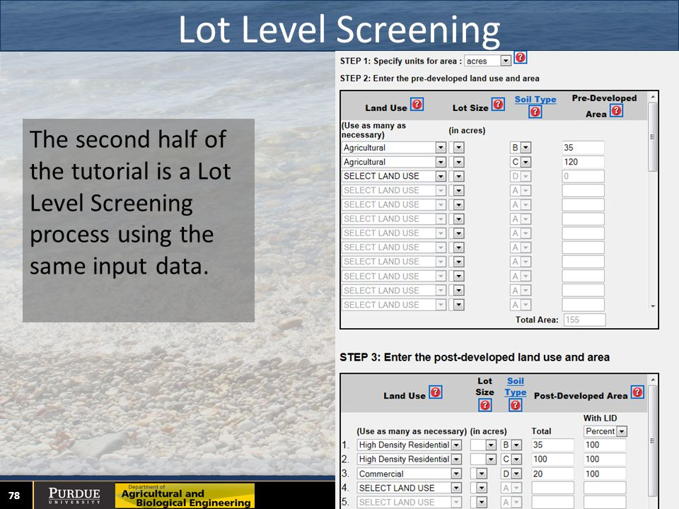 Lot Level Screening 78 The second half of the tutorial is a Lot Level Screening process using the same input data.