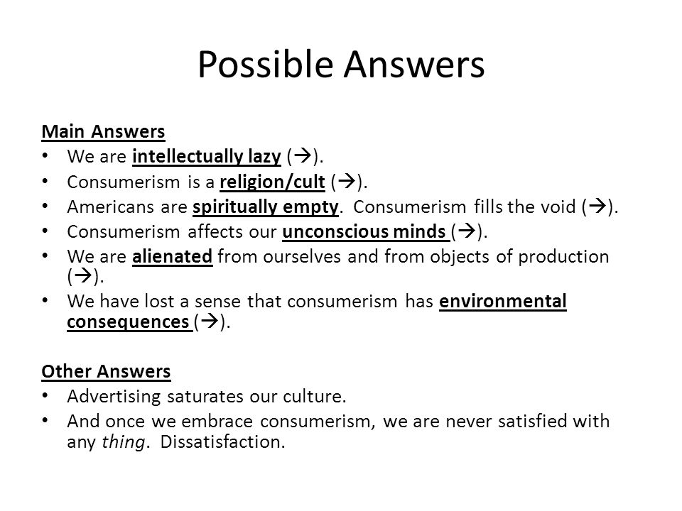 Possible Answers Main Answers We are intellectually lazy (  ).