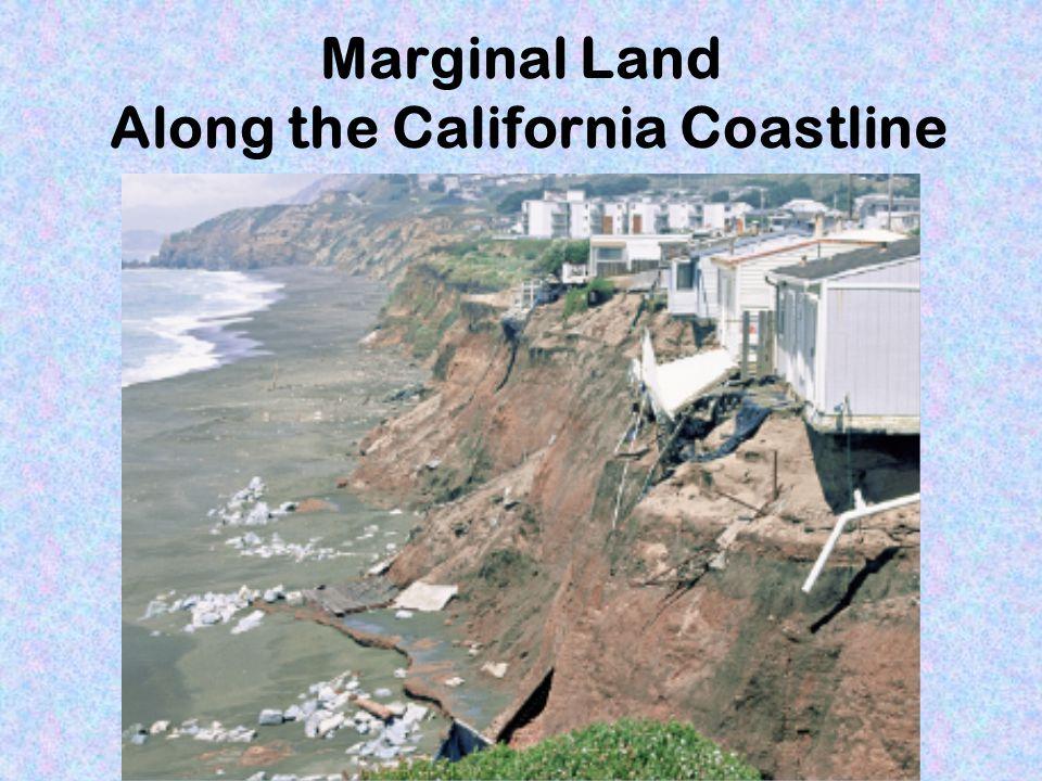 Marginal Land Along the California Coastline