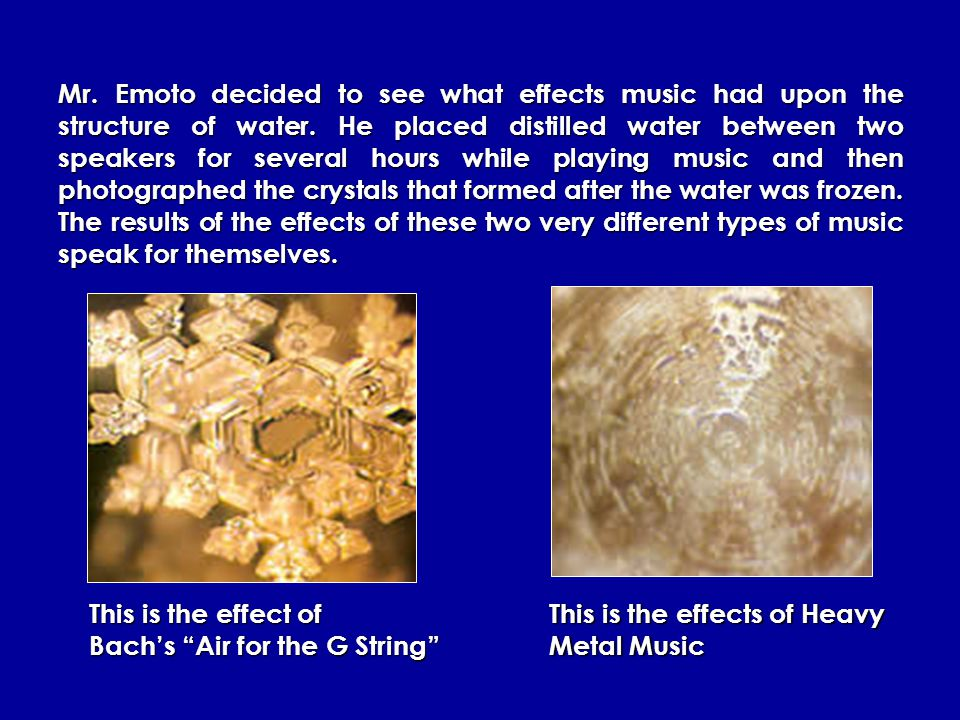 Mr. Emoto decided to see how thoughts and words affected the formation of untreated, distilled water crystals by typing words onto paper and then tapi