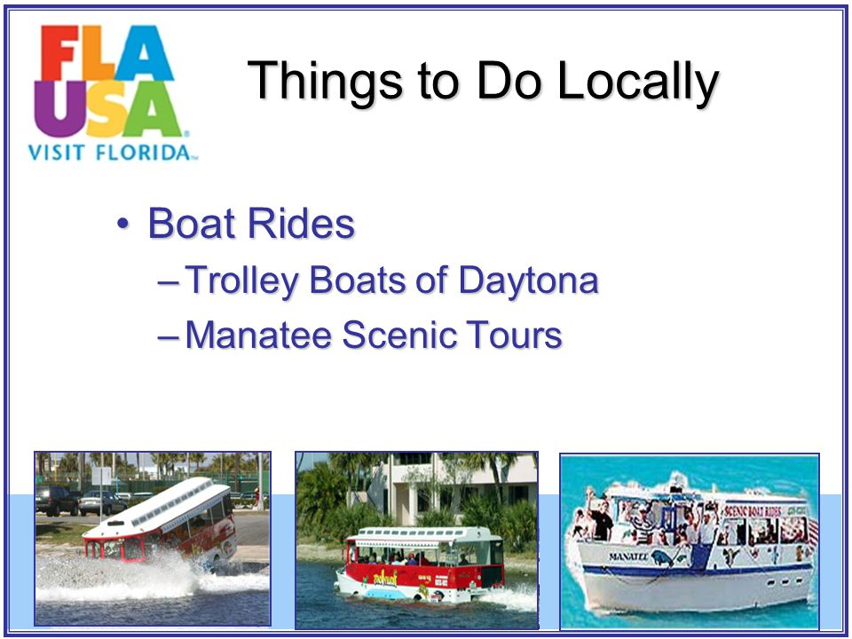 Boat RidesBoat Rides –Trolley Boats of Daytona –Manatee Scenic Tours Things to Do Locally