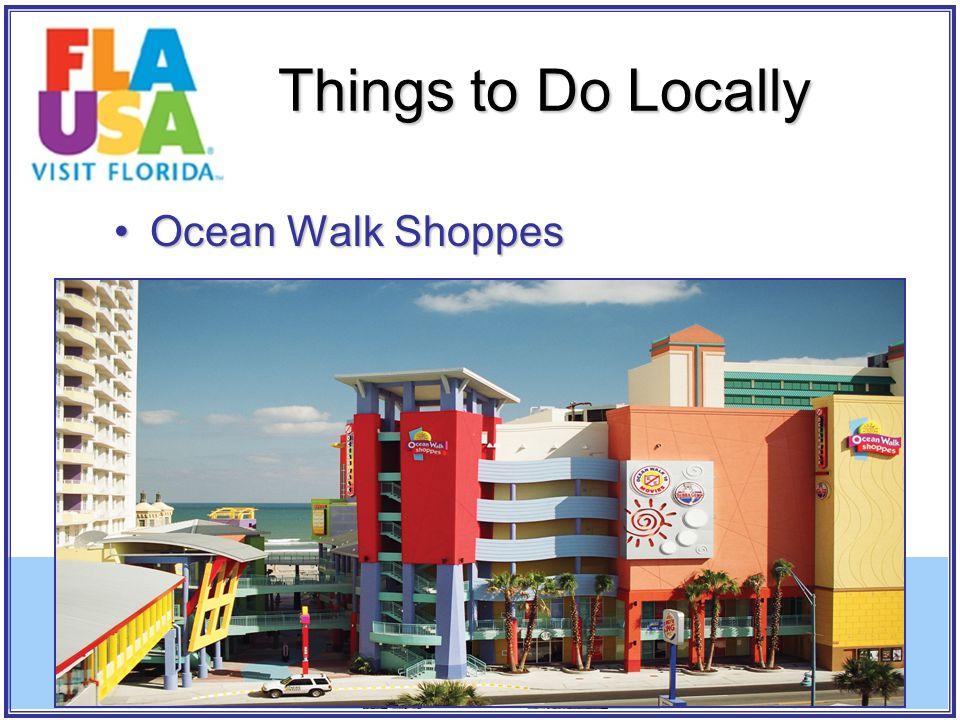 Ocean Walk ShoppesOcean Walk Shoppes Things to Do Locally