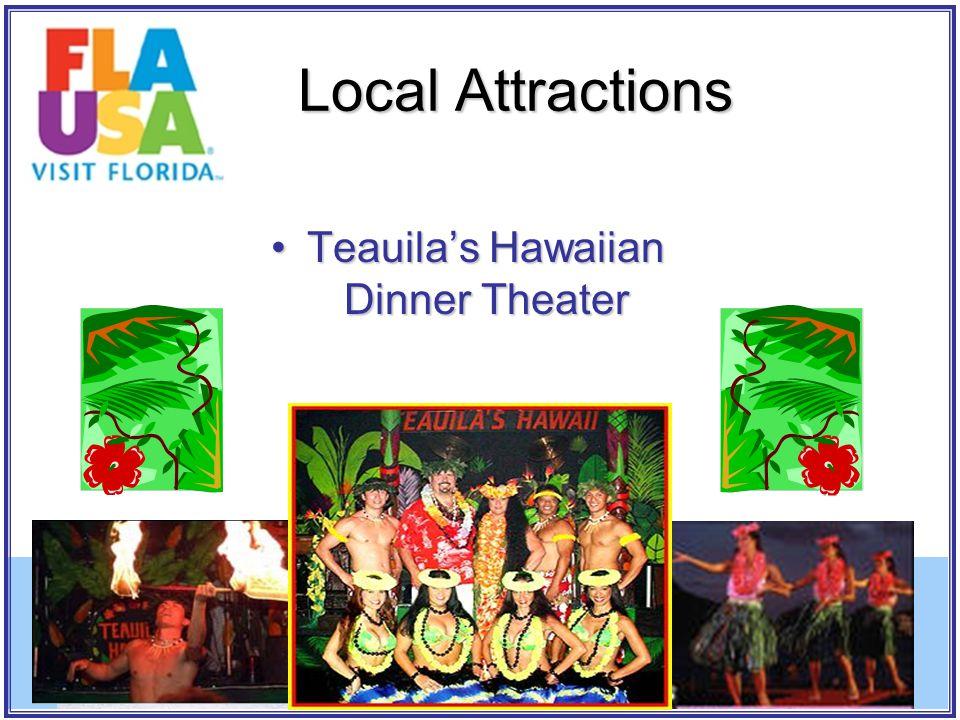 Teauila's Hawaiian Dinner TheaterTeauila's Hawaiian Dinner Theater Local Attractions