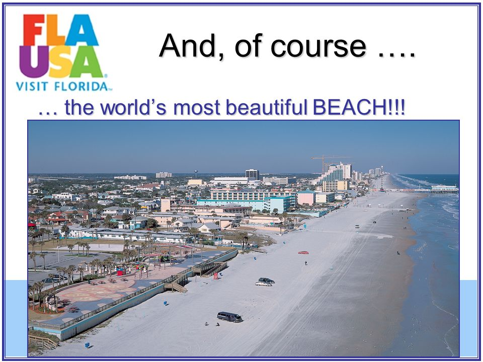 And, of course …. … the world's most beautiful BEACH!!!
