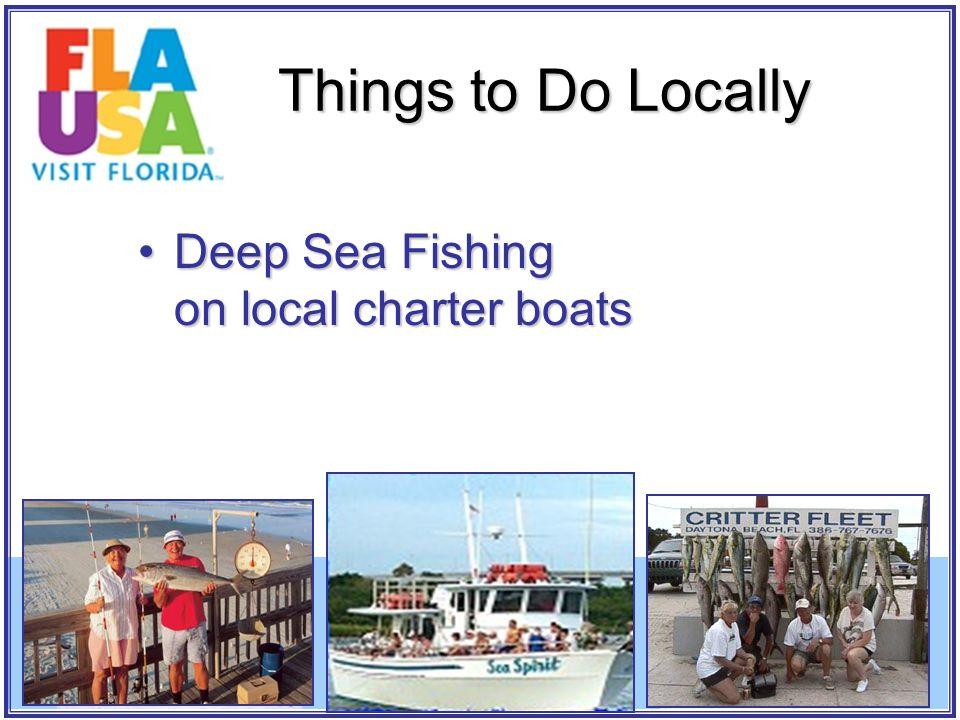 Deep Sea Fishing on local charter boatsDeep Sea Fishing on local charter boats Things to Do Locally