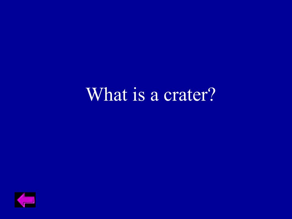 What is a crater?
