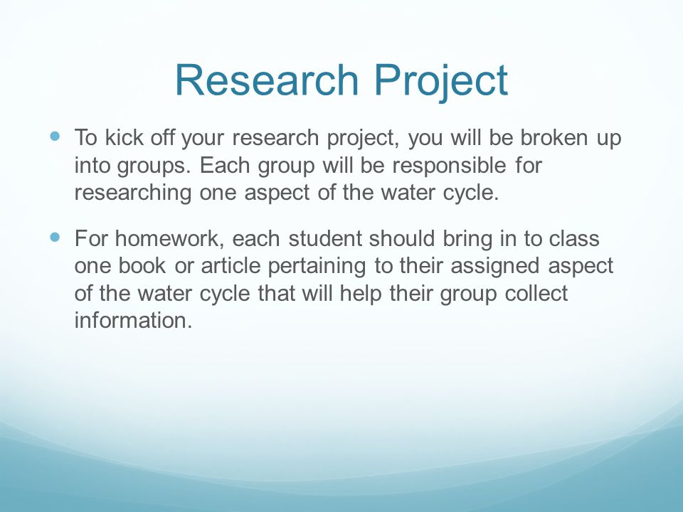 Research Project To kick off your research project, you will be broken up into groups.