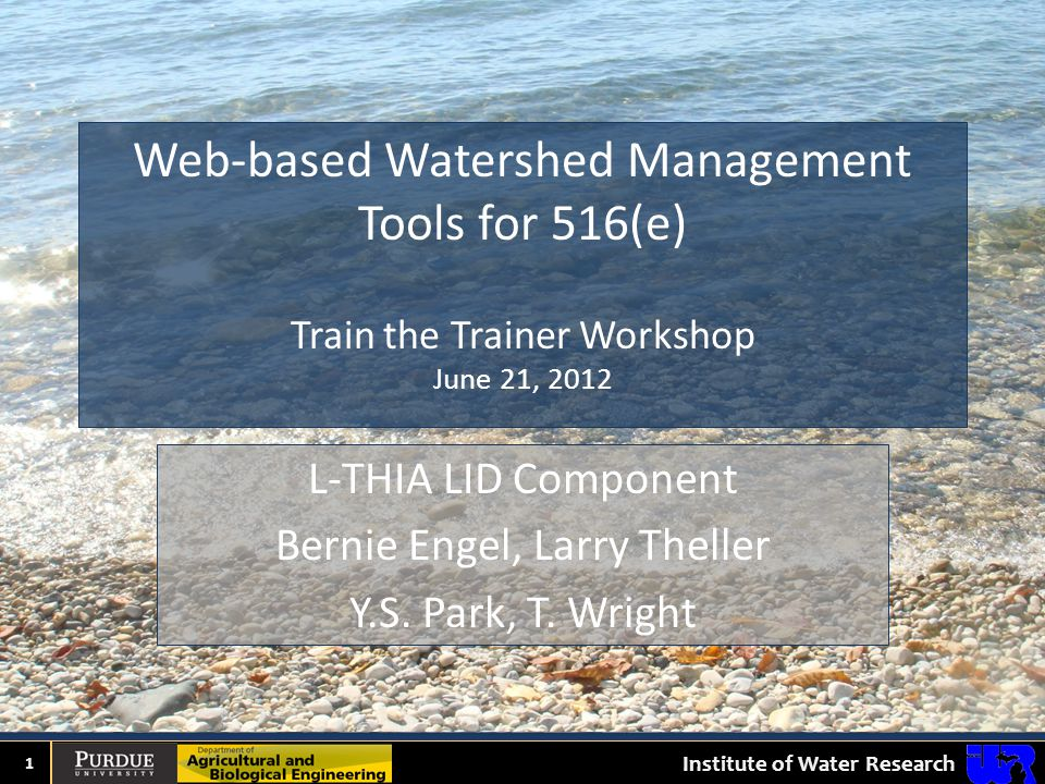 DIGITAL WATERSHED HIGH IMPACT TARGETING LONG-TERM HYDROLOGIC IMPACT ASSESSMENT Overview: Basic Curve Number Analysis The L-THIA LID Model What is Low Impact Development Specific LID Techniques 2
