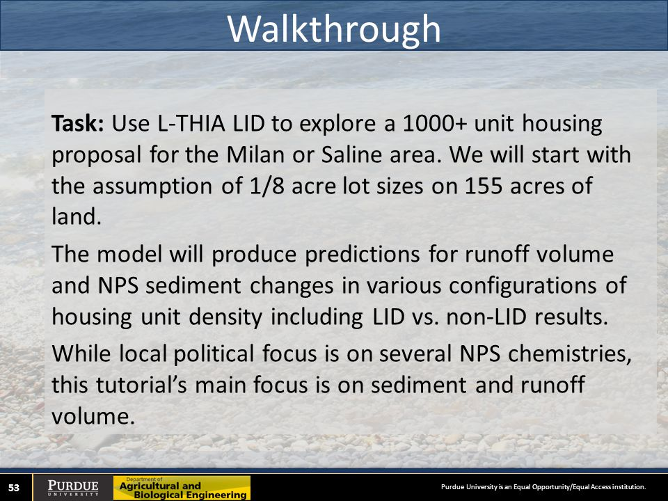Walkthrough 53 Task: Use L-THIA LID to explore a 1000+ unit housing proposal for the Milan or Saline area.