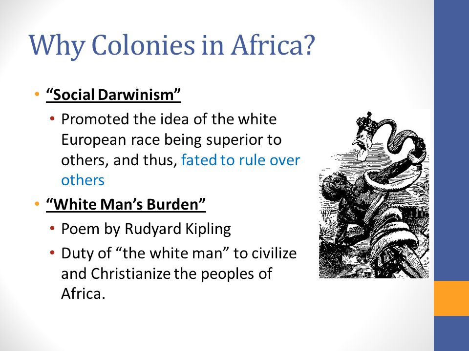 Why Colonies in Africa.