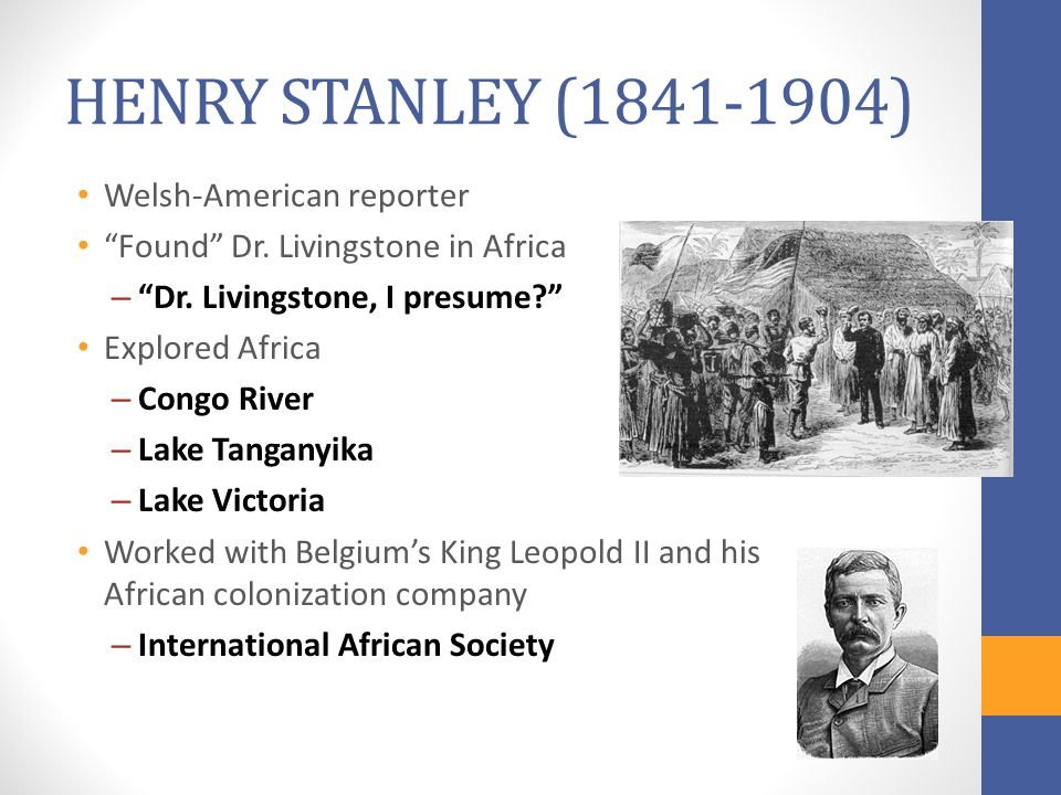 HENRY STANLEY (1841-1904) Welsh-American reporter Found Dr.