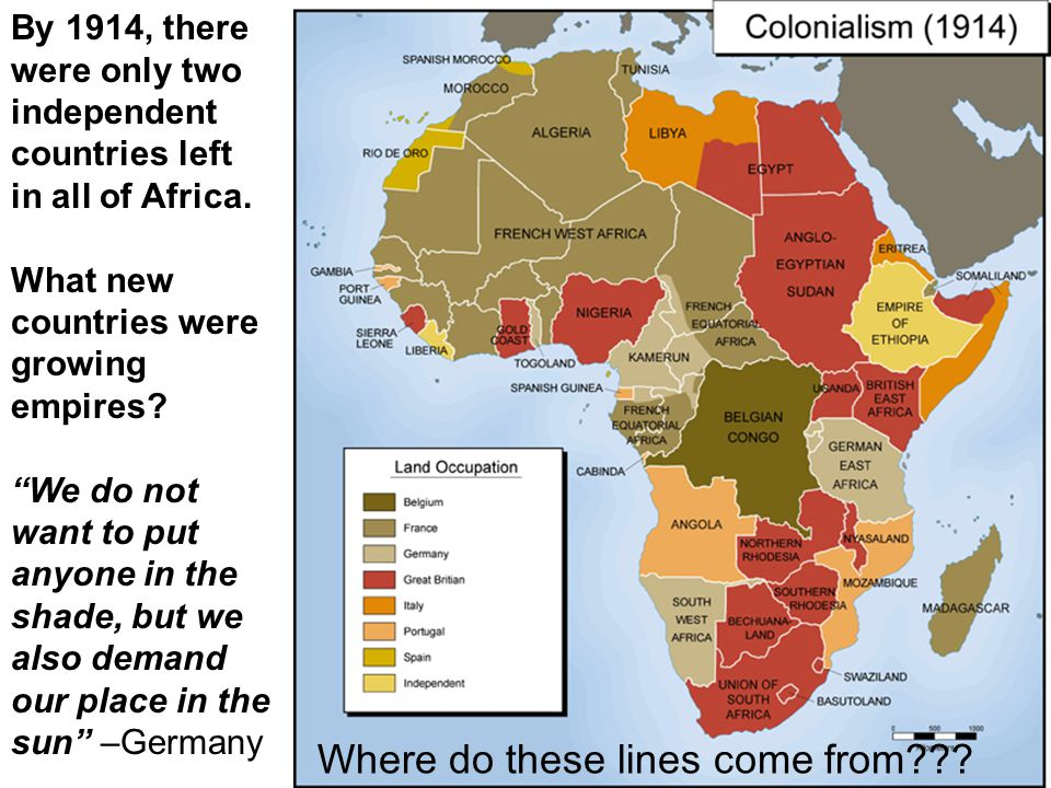 By 1914, there were only two independent countries left in all of Africa.