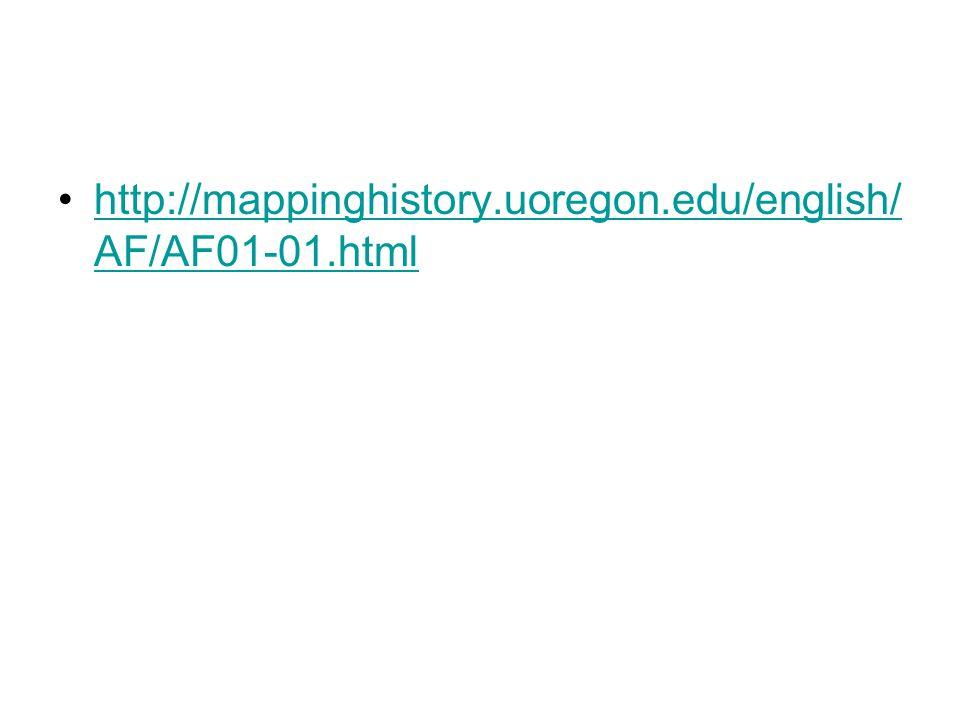 http://mappinghistory.uoregon.edu/english/ AF/AF01-01.htmlhttp://mappinghistory.uoregon.edu/english/ AF/AF01-01.html