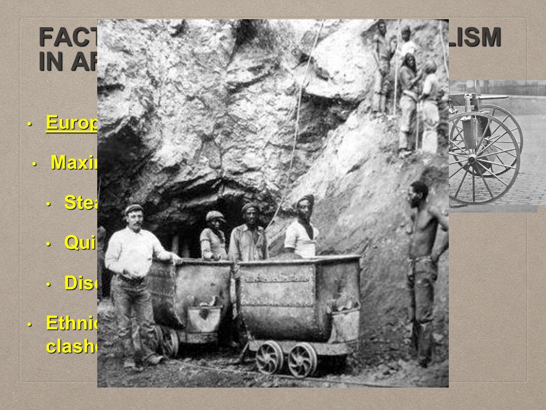 FACTORS PROMOTING IMPERIALISM IN AFRICA Europe: Technologically superior? Europe: Technologically superior? Maxim Gun Maxim Gun Steam engine Steam eng