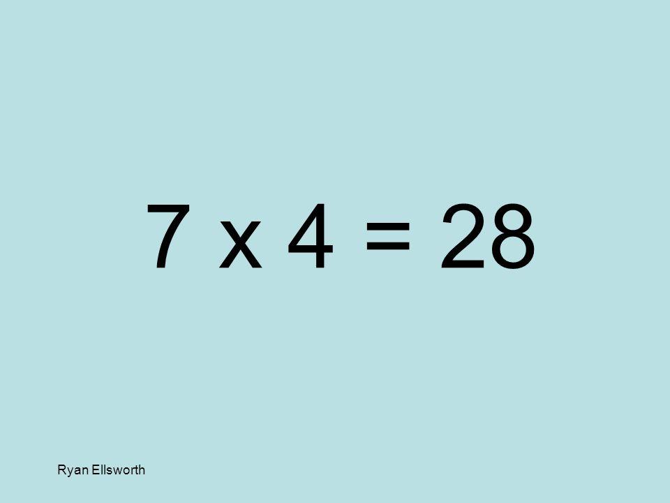 Ryan Ellsworth 3 x 4 = 12