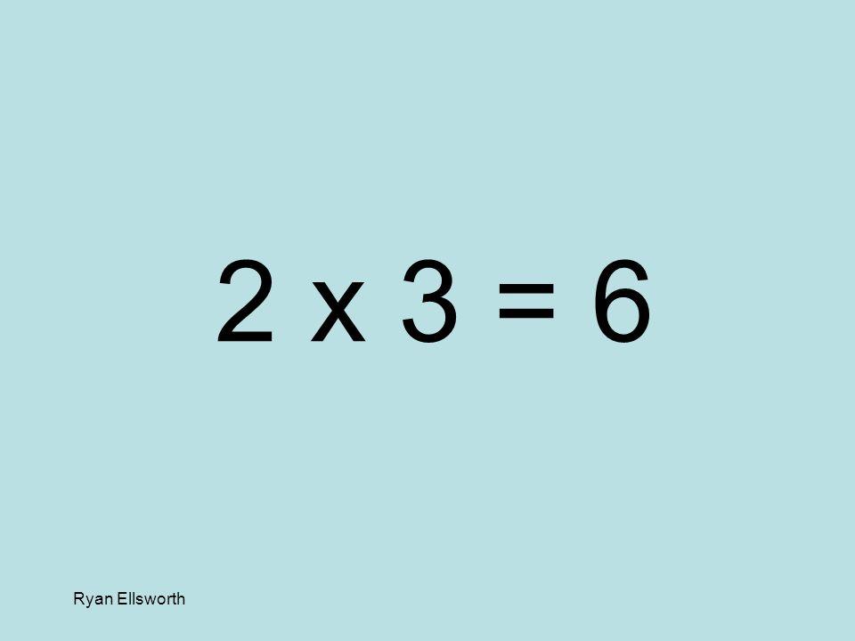 Ryan Ellsworth 4 x 8 = 32