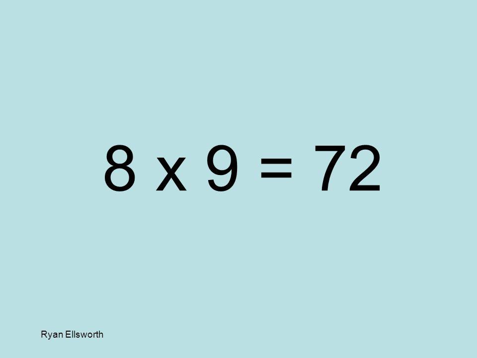 Ryan Ellsworth 5 x 4 = 20