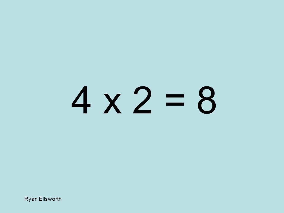 Ryan Ellsworth 7 x 2 = 14