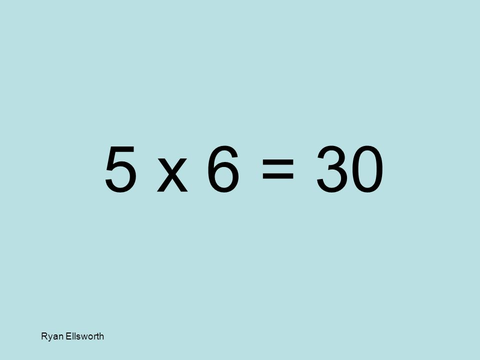 Ryan Ellsworth 9 x 4 = 36