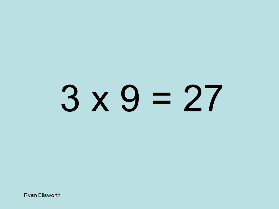 Ryan Ellsworth 8 x 6 = 48