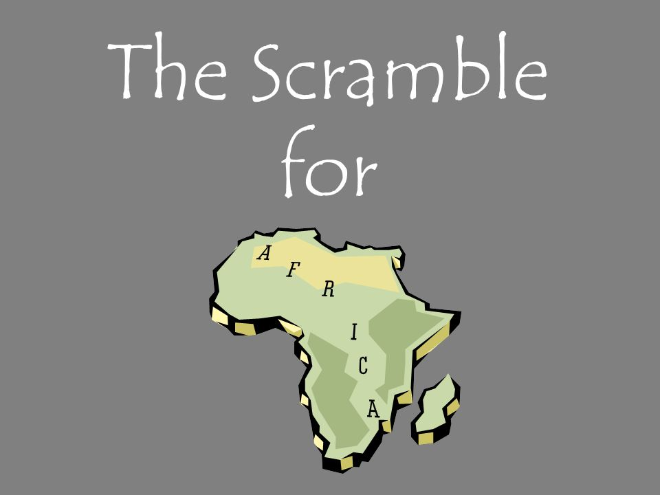 The Scramble for