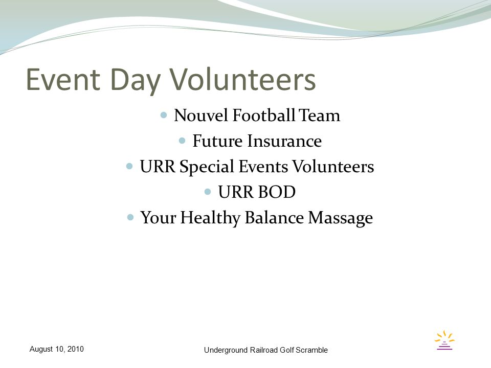 Event Day Volunteers Nouvel Football Team Future Insurance URR Special Events Volunteers URR BOD Your Healthy Balance Massage Underground Railroad Gol