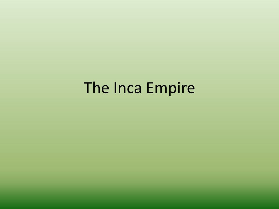 The Inca Empire