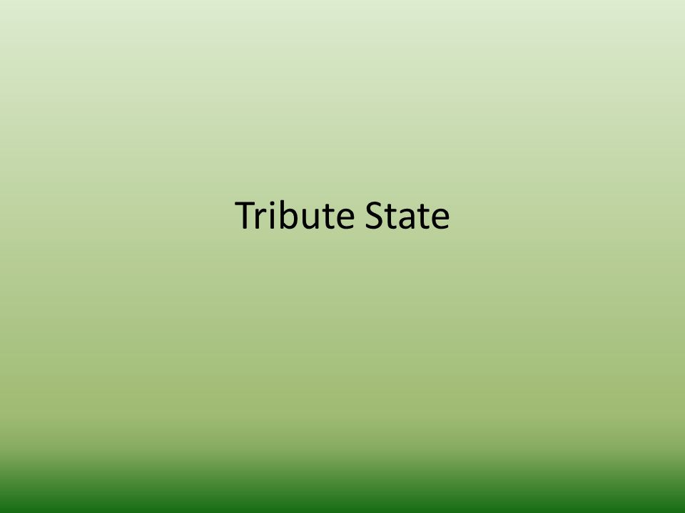 Tribute State