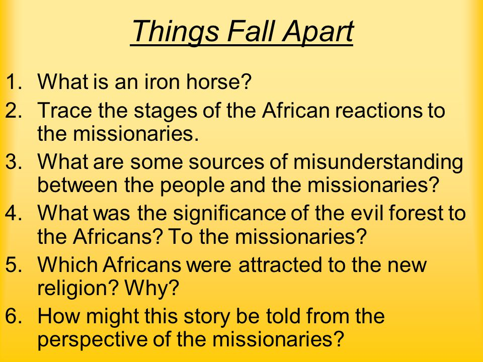 Things Fall Apart 1.What is an iron horse.
