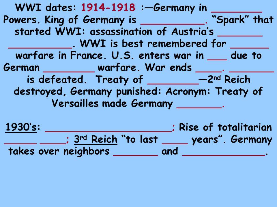 WWI dates: 1914-1918 :—Germany in ________ Powers.