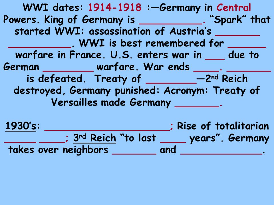WWI dates: 1914-1918 :—Germany in Central Powers.King of Germany is __________.