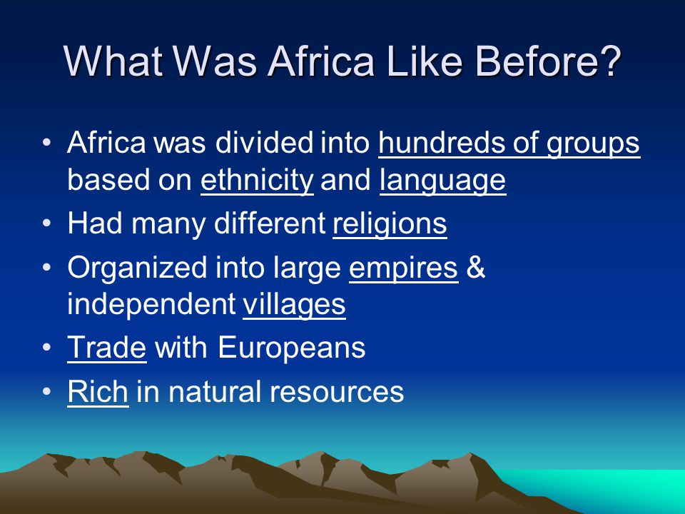 What Was Africa Like Before.