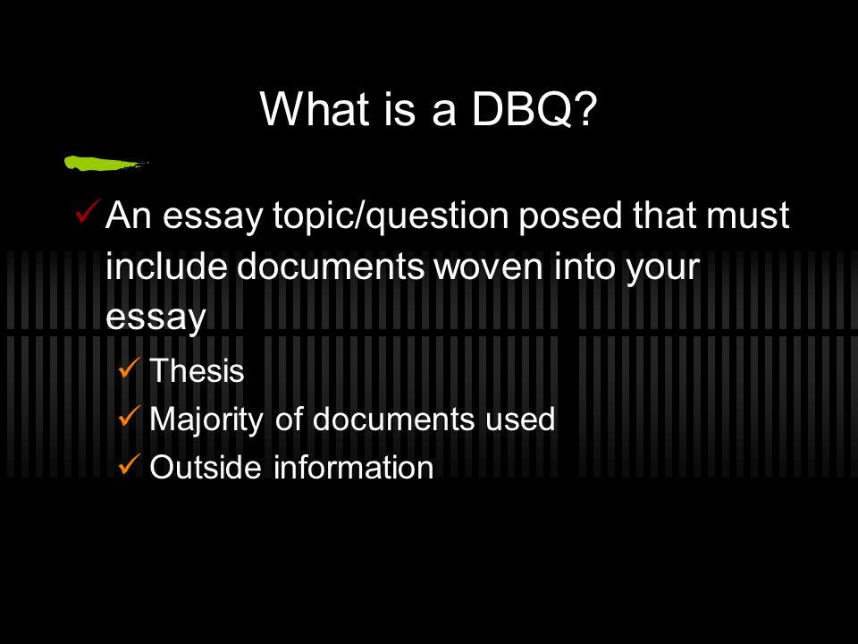 What is a DBQ.