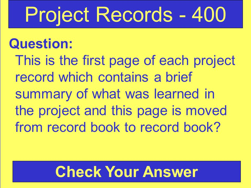 Question: This is the first page of each project record which contains a brief summary of what was learned in the project and this page is moved from