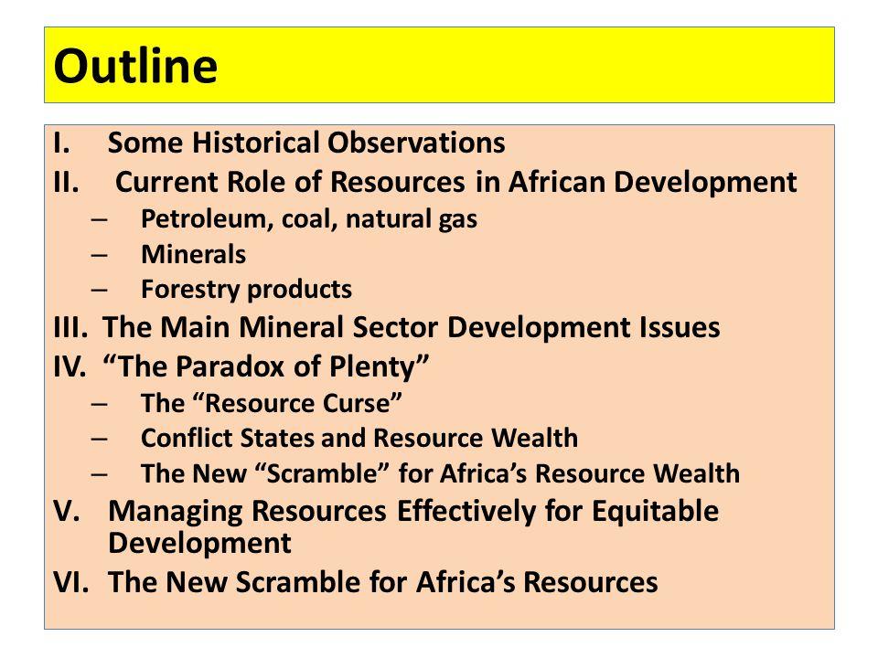 Outline I.Some Historical Observations II.