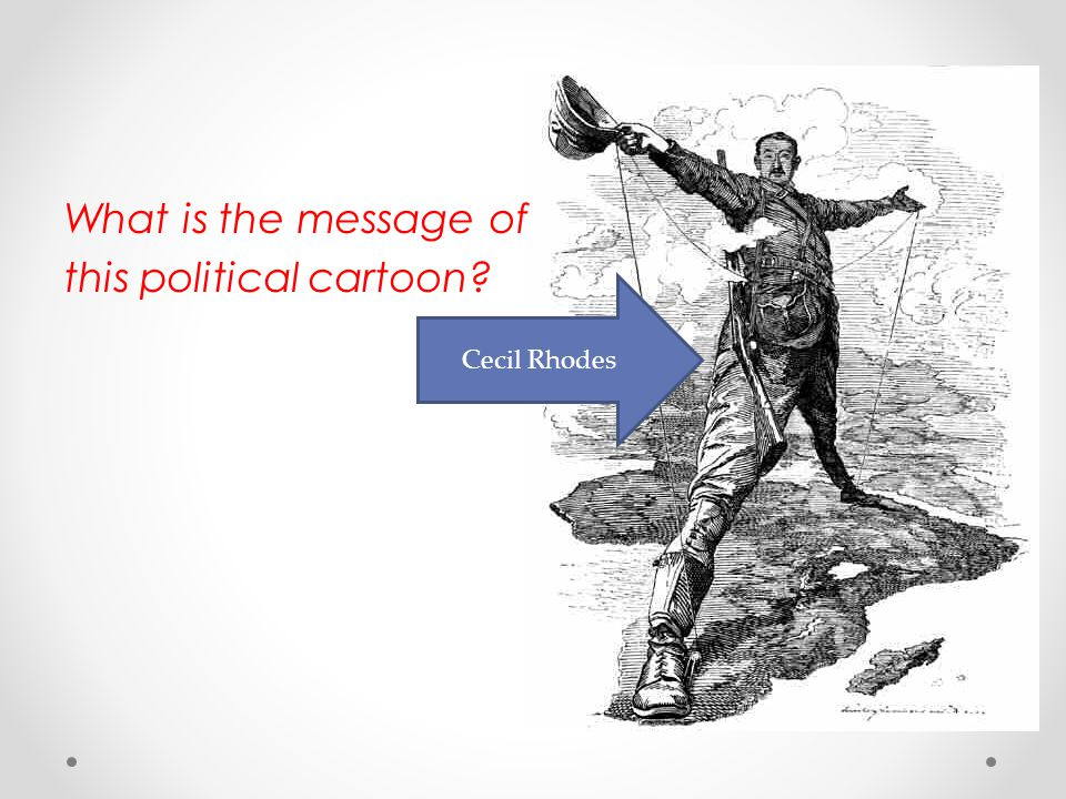What is the message of this political cartoon? Cecil Rhodes