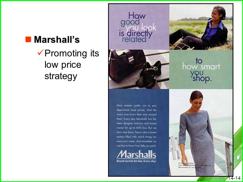 14-14 Marshall's Marshall's Promoting its low price strategy