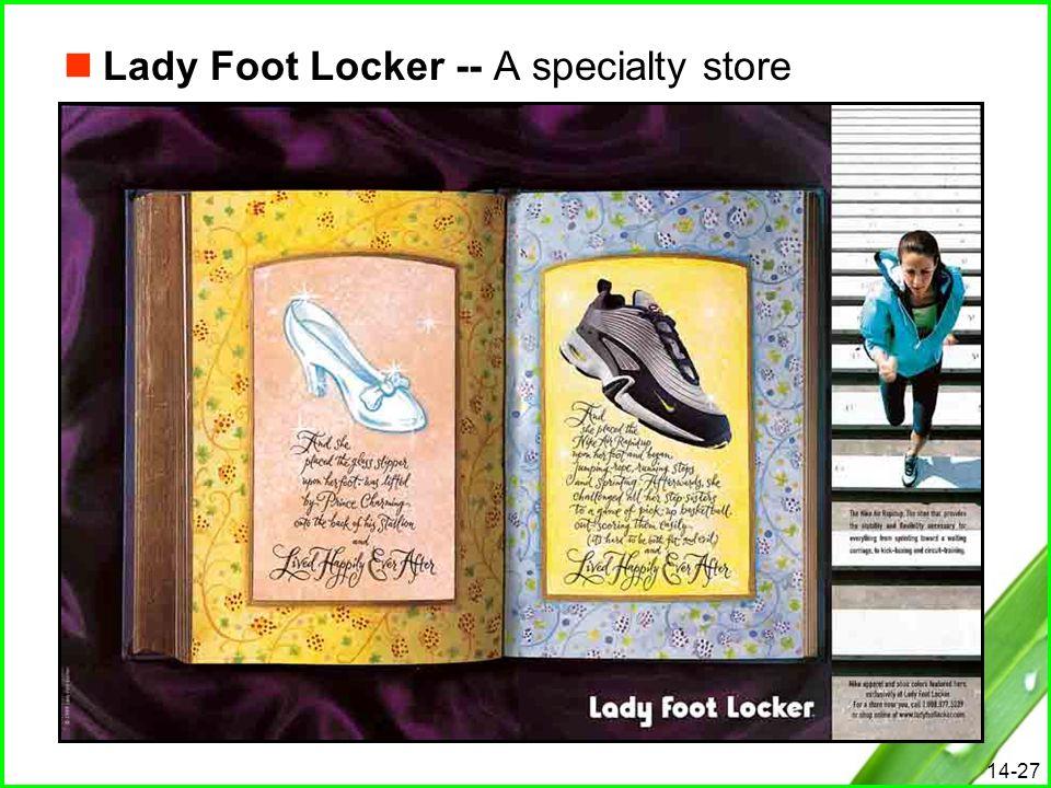 14-27 Lady Foot Locker -- A specialty store