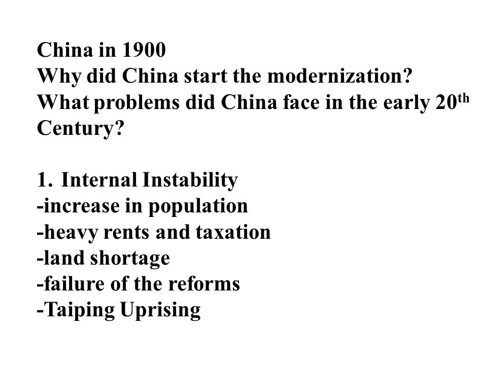 China in 1900 Why did China start the modernization.