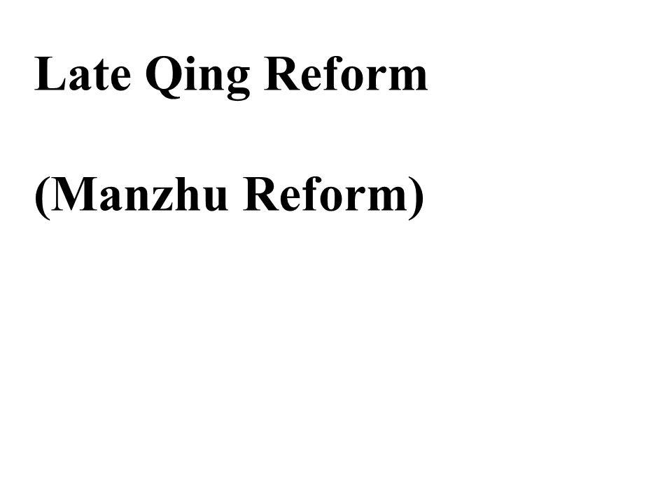 All reforms in China: 1.Self-strengthening Movement 1860-95 By Zheng Guofan, Li Hongzhang 2.