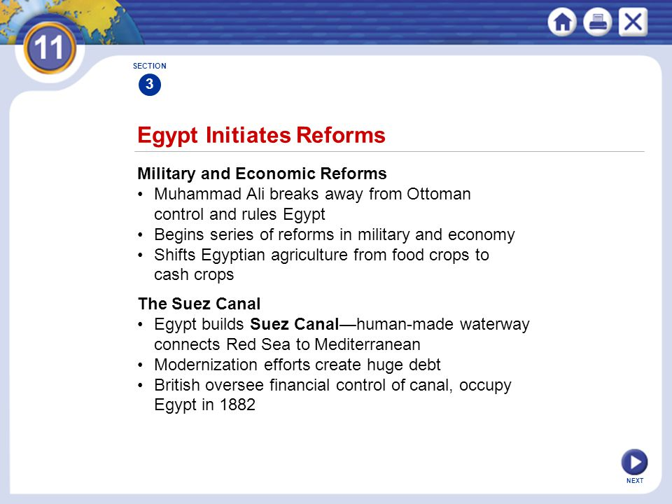 NEXT Egypt Initiates Reforms Military and Economic Reforms Muhammad Ali breaks away from Ottoman control and rules Egypt Begins series of reforms in m