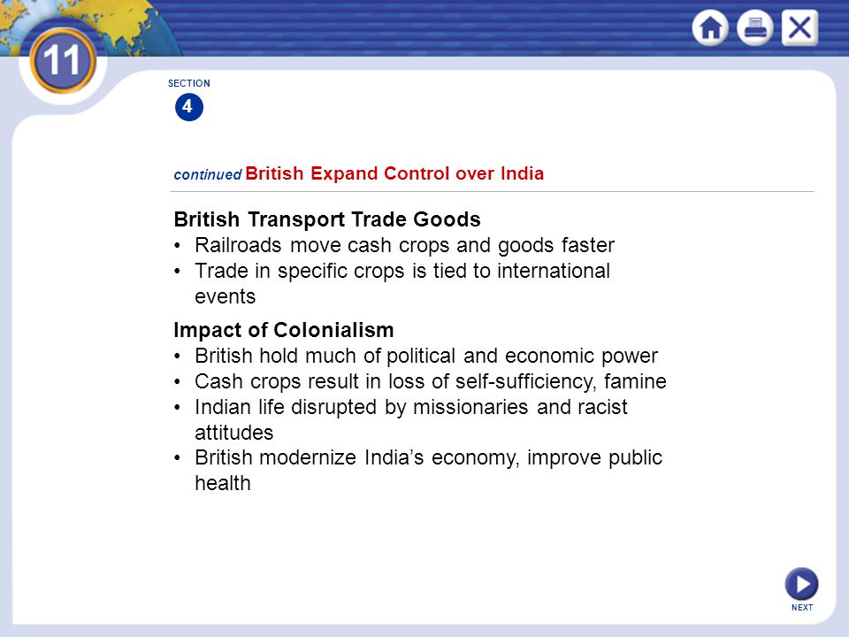 NEXT British Transport Trade Goods Railroads move cash crops and goods faster Trade in specific crops is tied to international events Impact of Coloni