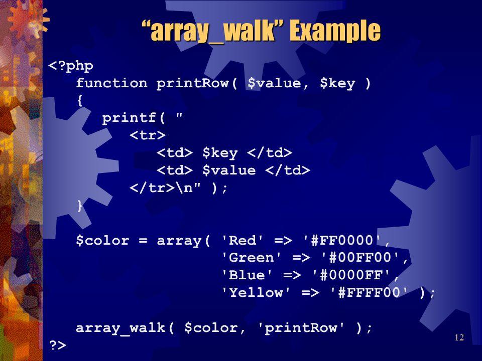 <?php function printRow( $value, $key ) { printf(